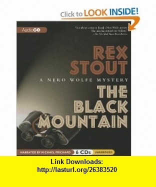 7 best ebook torrents images on pinterest tutorials pdf and books the black mountain a nero wolfe mystery 9781609983017 rex stout michael prichard fandeluxe Choice Image