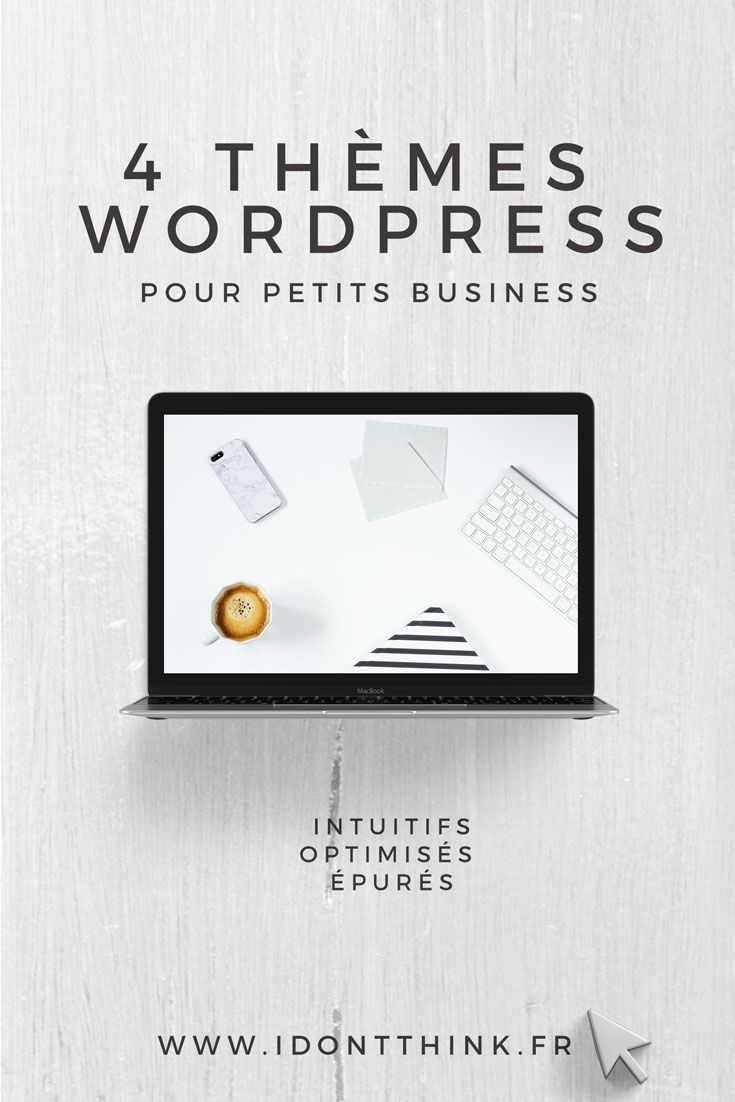 Je te présente 4 thèmes WordPress adaptés ou adaptables aux petits business