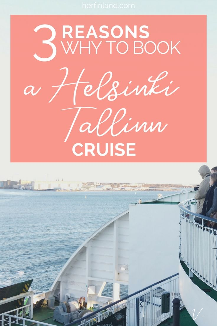 Helsinki is a great travel destination and so is Tallinn! You can easily visit both cities by hopping on a ferry.