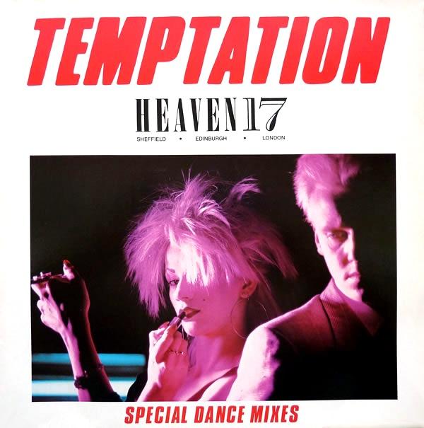Heaven 17 - Temptation (Special Dance Mixes) [1982]