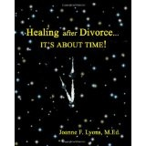 Healing after Divorce...: It's About Time! (Paperback)By Joanne Fields Lyons