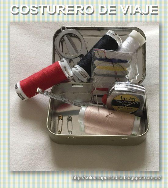 Sólo una puntadita...: Qué incluir en un costurero de viaje