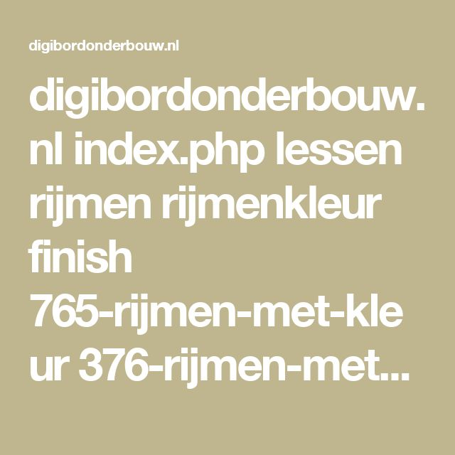 digibordonderbouw.nl index.php lessen rijmen rijmenkleur finish 765-rijmen-met-kleur 376-rijmen-met-kleur