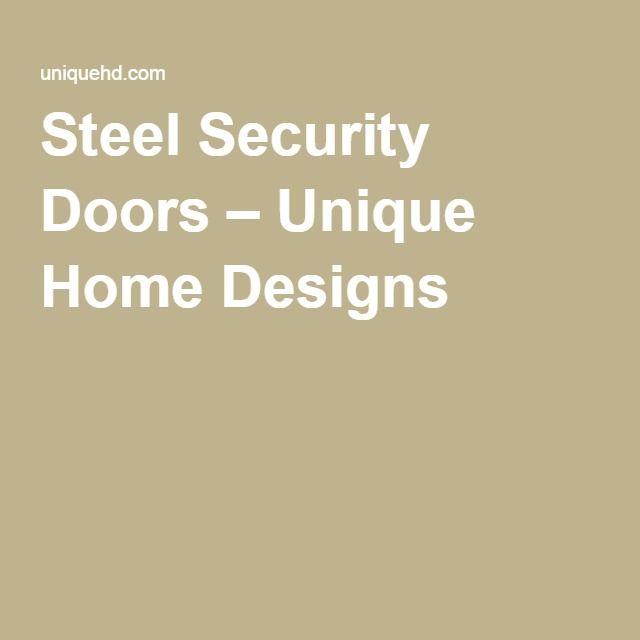 47 best Steel Security Doors images on Pinterest | Steel security ...