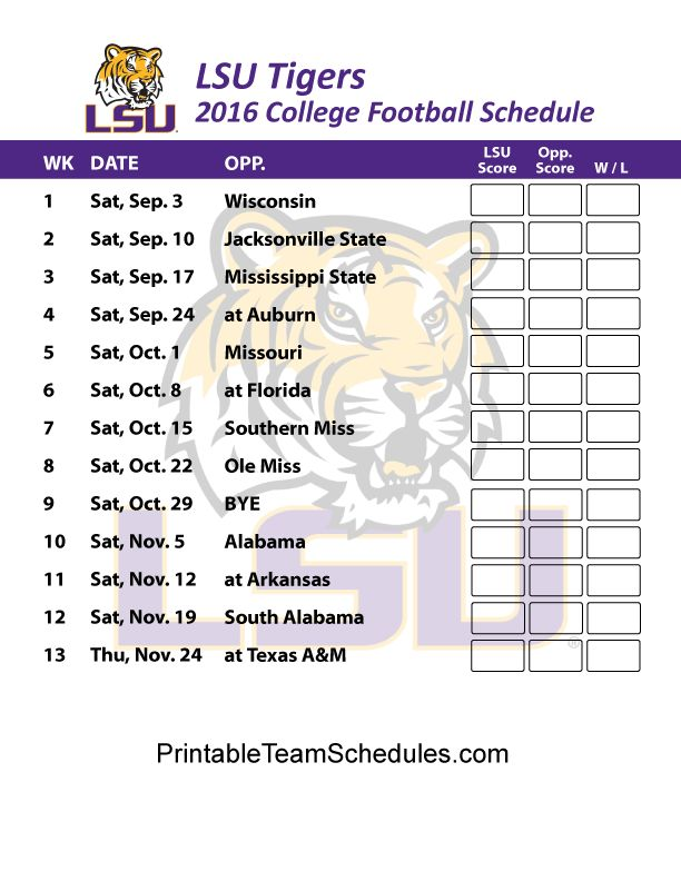 LSU Tigers  Football Schedule 2016. Score Printable Schedule Here - http://printableteamschedules.com/collegefootball/lsutigers.php