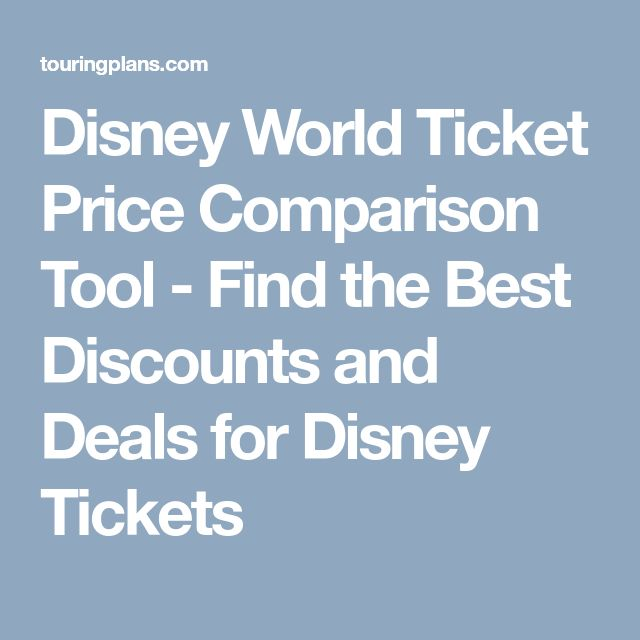 Disney World Ticket Price Comparison Tool - Find the Best Discounts and Deals for Disney Tickets