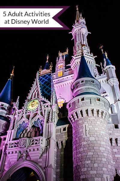 Are you planning an adult Disney trip? Check out my activities for adults at Disney World, five tips to guarantee a good time! disney world tips & tricks #traveltips #disney