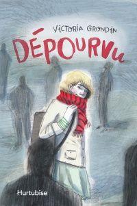 Dépourvu - Victoria Grondin