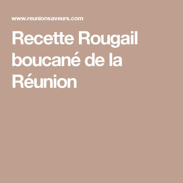 Recette Rougail boucané de la Réunion