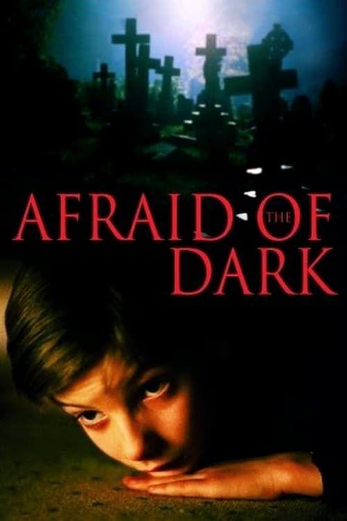 Afraid Of The Dark 123movies Hdvix 123movies Putlocker Poster
