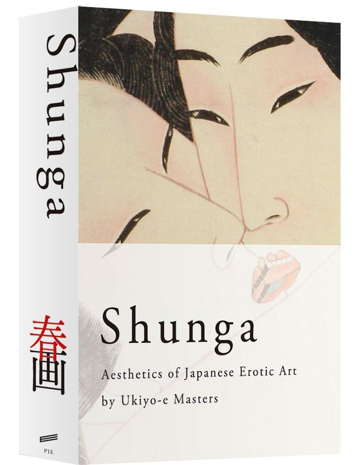 Cover Design: SHUNGA Aesthetics of Japanese Erotic Art by Ukiyo-e Masters