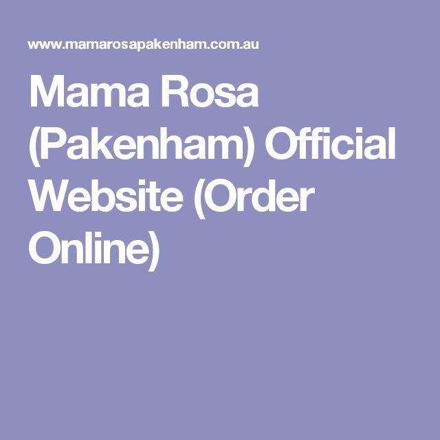Mama Rosa (Pakenham) Official Website (Order Online)