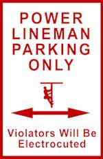 $32.50 includes shipping. 12 x 18 metal sign. www.linemangifts.com or etgiftstore.com