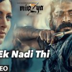 EK NADI THI Lyrical Video Song   MIRZYA   Shankar Ehsaan Loy  Rakeysh Omprakash Mehra   Gulzar