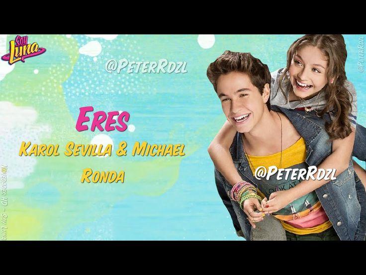 #SoyLuna - Eres - Karol Sevilla & MIchael Ronda - Letra