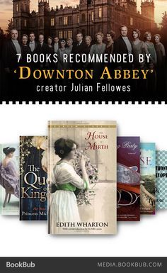 7 books to read if you love Downton Abbey.
