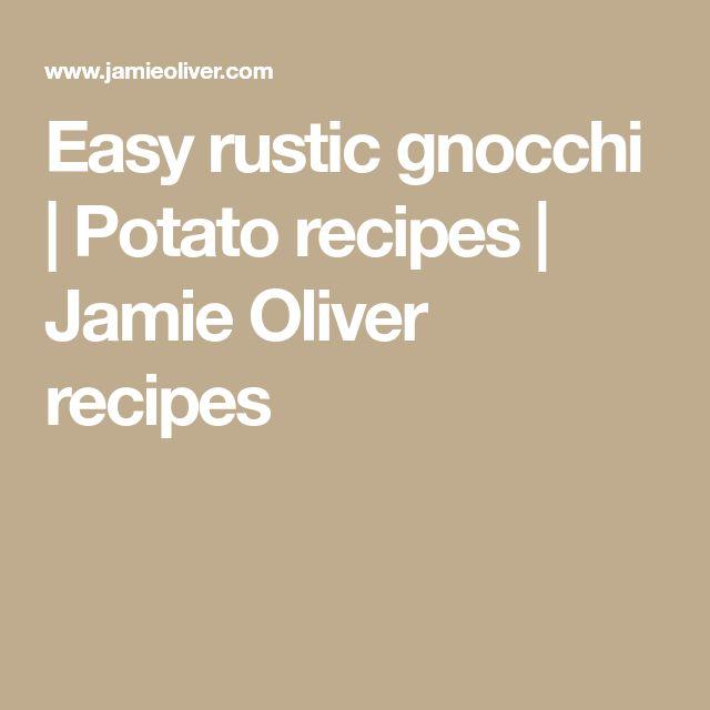 Easy rustic gnocchi | Potato recipes | Jamie Oliver recipes