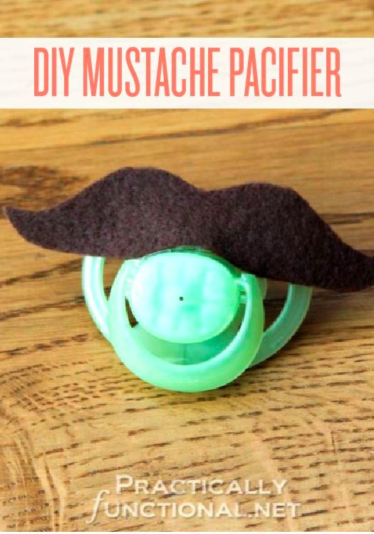 Super silly and tons of fun DIY mustache pacifier ideas.
