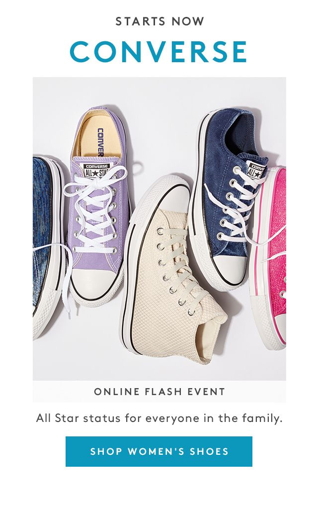 Starts Now | Converse | Online Flash Event | All Star status for everyone in the family. | Shop Women's Shoes