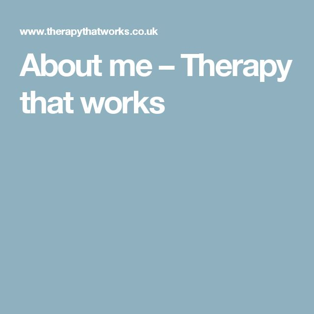 About me – Therapy that works
