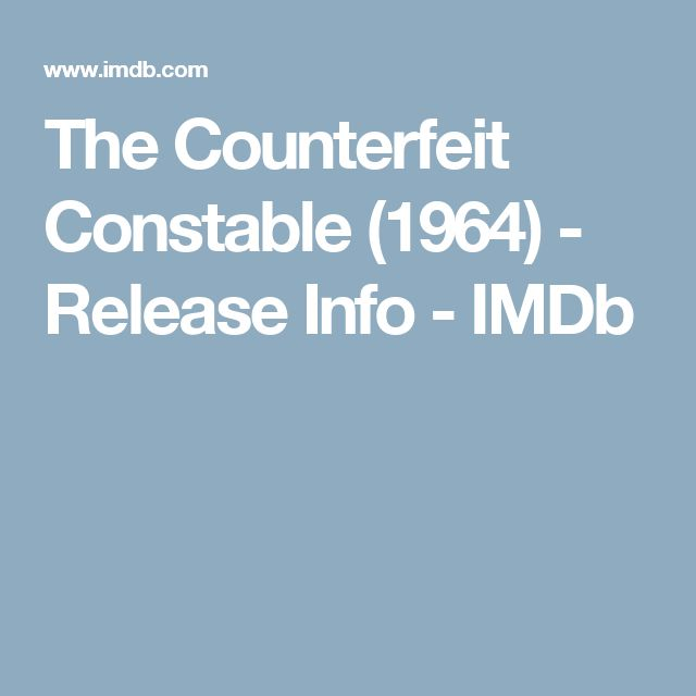 The Counterfeit Constable (1964) - Release Info - IMDb