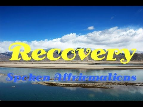 Recovery | Post-surgery | Healing | Spoken Affirmations | Isochronic Tones | Binaural Beats - YouTube