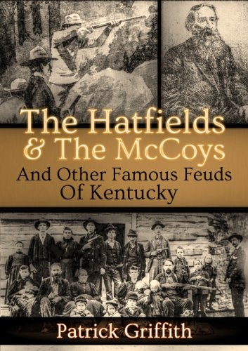 Free Kindle Book For A Limited Time : The Hatfields & The