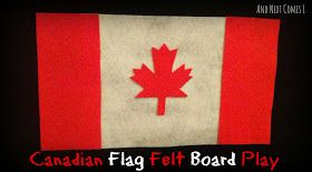 And Next Comes L: Canadian Flag Felt Board Play