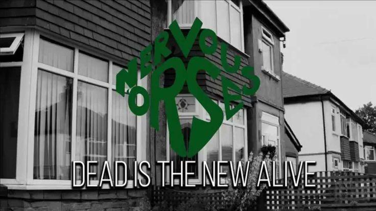 Nervous 'Orse 'Dead Is The New Alive' Teaser