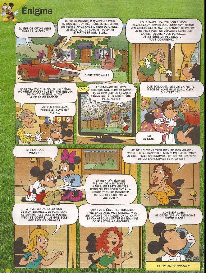 Les BD énigmes de Mickey – sans trop de texte- permettent de faire travailler le lecteur sur les déductions et l'implicite