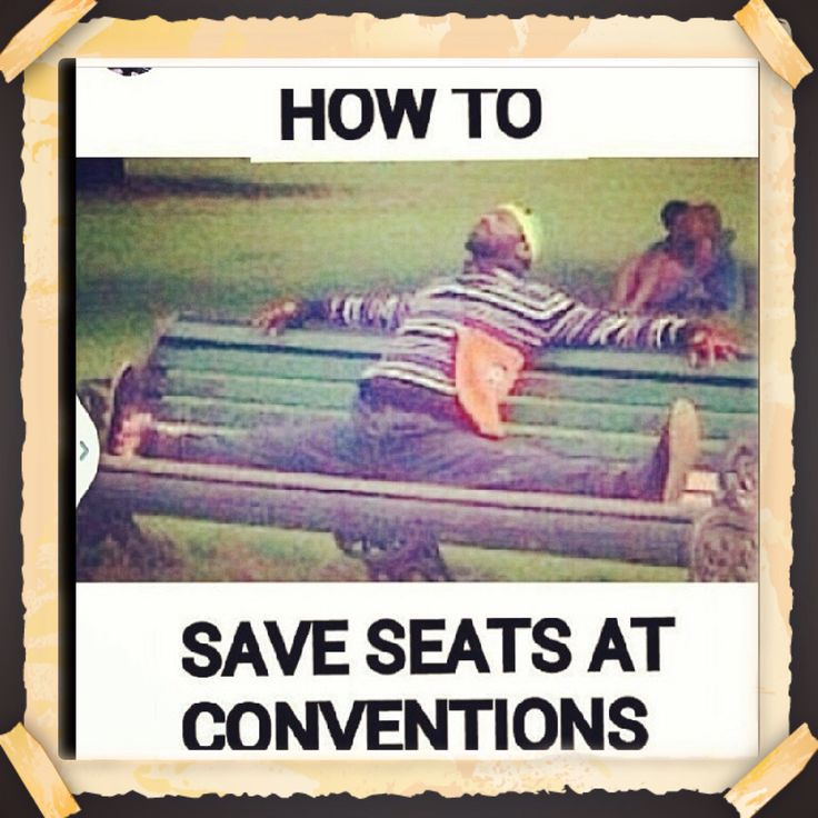 Correction...: How NOT TO SAVE SEATS AT THE CONVENTIONS