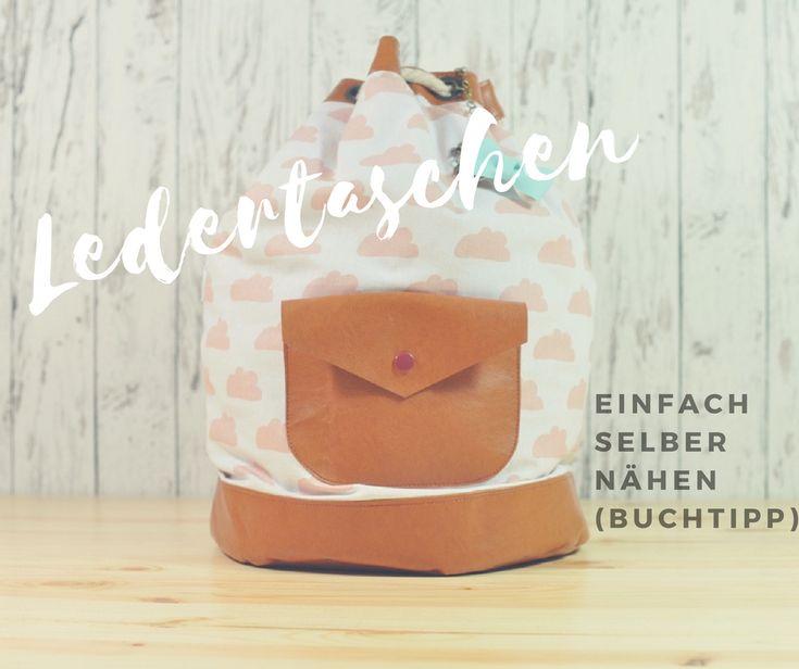 Tolle Nähanleitungen für Ledertaschen [Buchtipp] www.zuckerundzimtdesign.com
