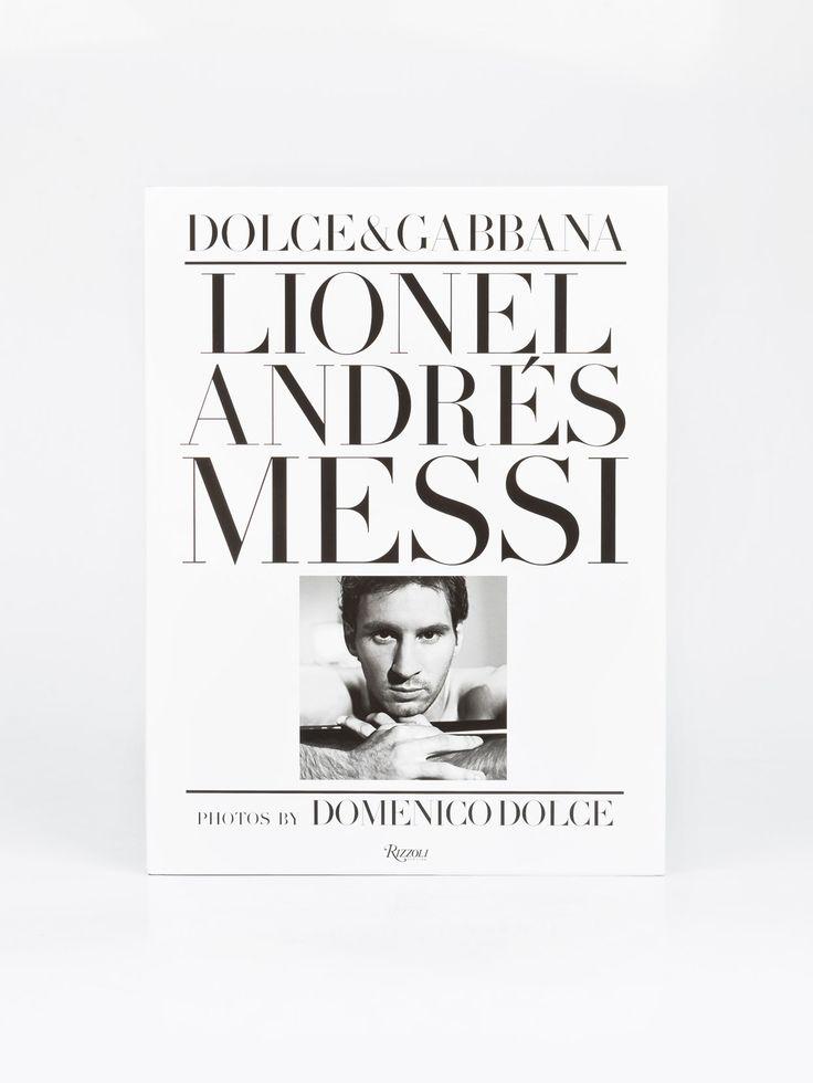 RIZZOLI , Lionel Andres Messi: Domenico Dolce  #shopigo #shopigono17 #ss16 #conceptstore #onlinestore #onlineshopping #buyonline #onlineconceptstore #rizzoli #books #lifestyle