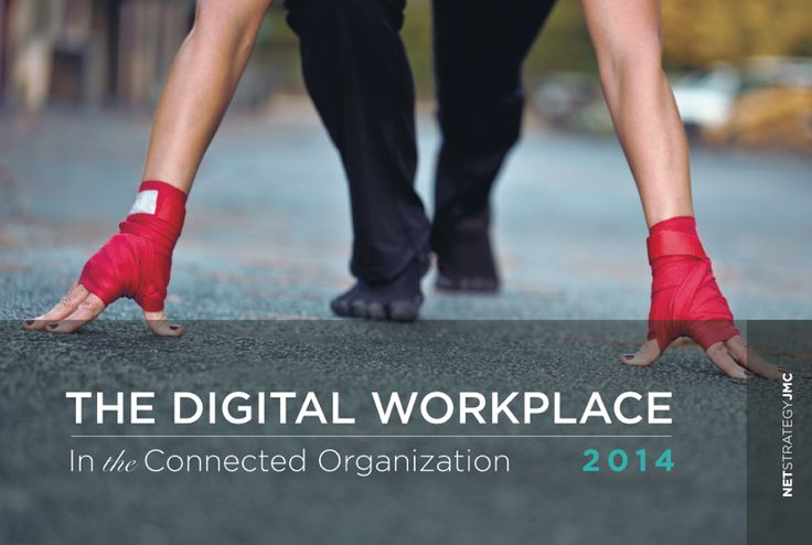 The Digital Workplace in the Connected Organization (by Jane McConnell)