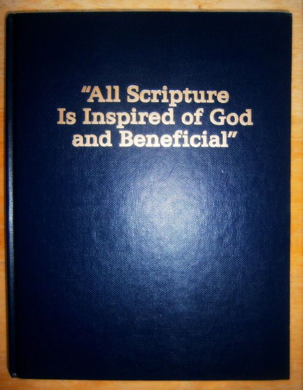 All Scripture Is Inspired of God and Beneficial 1990 Hardcover JW.Org Watchtower