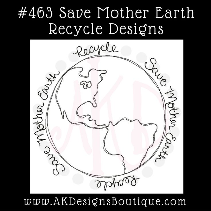 Save Mother Earth Recycle Machine Embroidery Designs