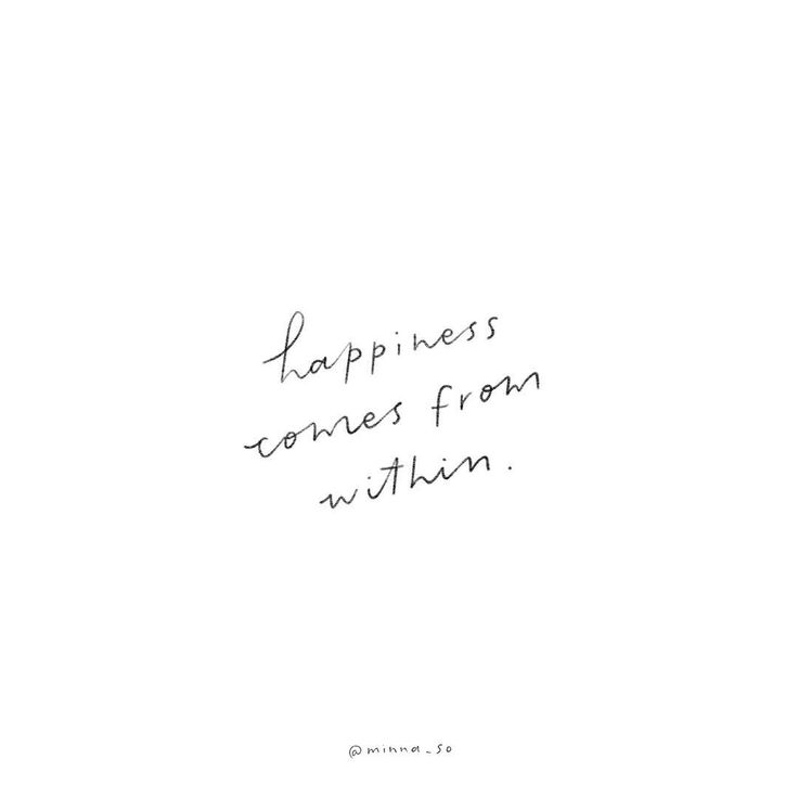 words for today ✨ happiness comes from within
