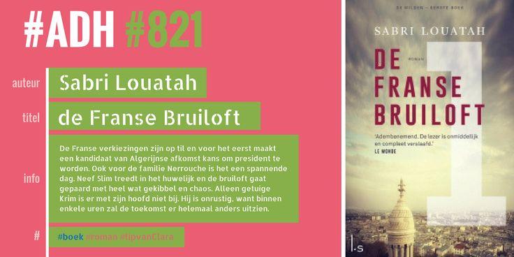 #ADH #821 #roman  De Franse bruiloft [De wilden; 1] | Sabro Louatah  ►