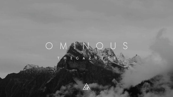 the GazettE 『OMINOUS』LYRIC VIDEO (Promotion Edit Ver.)