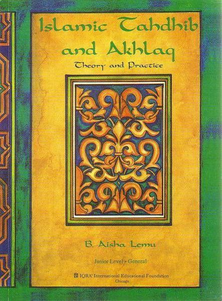 Islamic Tahdhib and Akhlaq