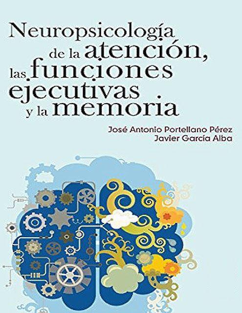 Libros y materiales educativos: Neuropsicología de la Atención, las Funciones Ejec...