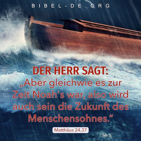 Bibelsprüche – Matthäus 24,37