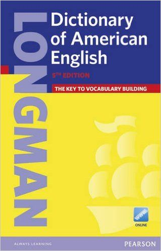 Longman Dictionary of American English (paperback with PIN) (5th Edition): Pearson ELT: 9781447948100: Amazon.com: Books