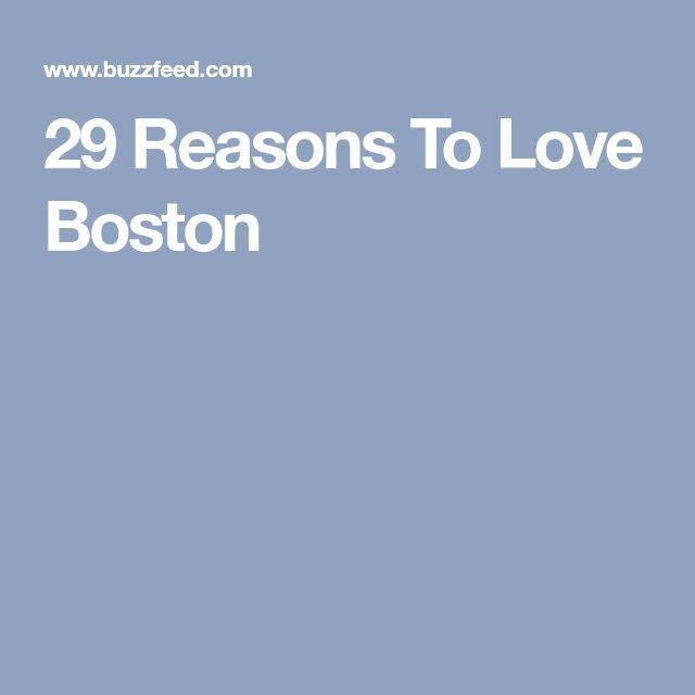 29 Reasons To Love Boston