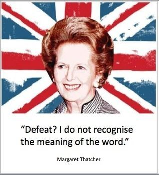 Margaret Thatcher quotes quote