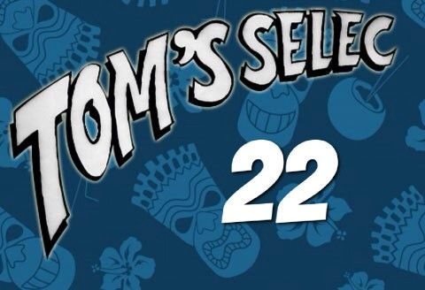 Tom's Selec #22 : Le best of des geekeries !!!