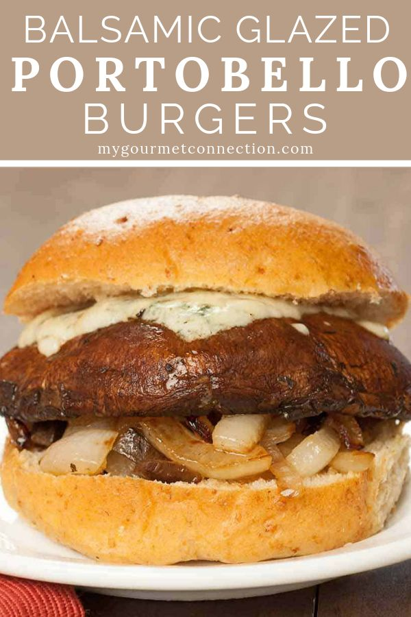 Portobello balsamic glazed burgers   – Vegetarian Recipes