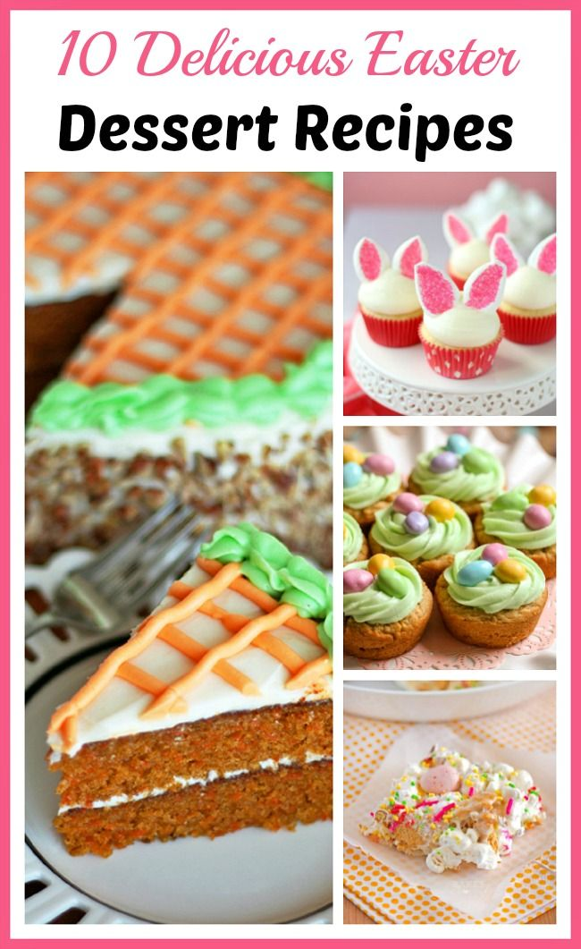 Delicious Easter Dessert Recipes! There are so many fun Easter treats you can make! If you're hosting an Easter celebration, you have to make one of these delicious Easter dessert recipes! easy desserts| dessert recipes| cake recipes| cupcake recipes| holiday recipes