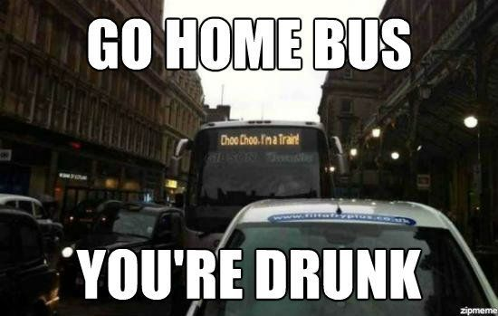 Choo Choo I M A Train You Are Drunk Bus Humor At Repinned Net