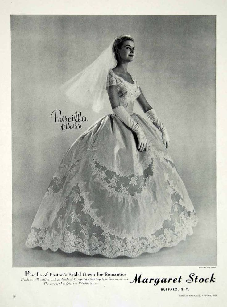 1956 Ad Vintage Priscilla of Boston Wedding Dress Bride Bridal Gown Veil Gloves
